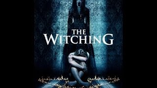 The Witching 2017 Full Movie