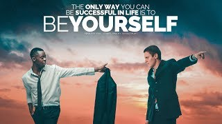 The Only Way You Can Be Successful Is To Be Yourself! - Motivational