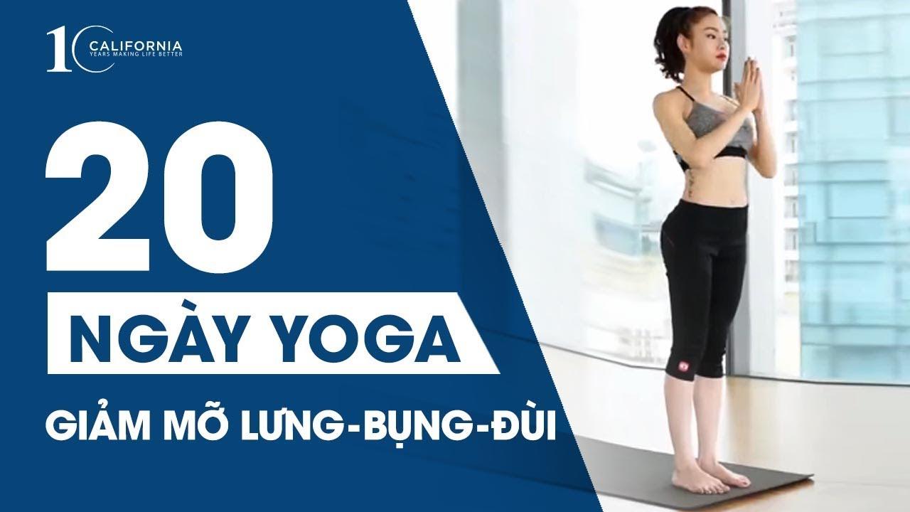 Yoga #8 – Yoga giảm mỡ lưng – bụng – đùi trong 20 ngày