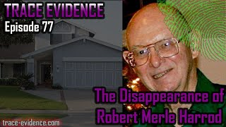 077 - The Disappearance of Robert Merle Harrod