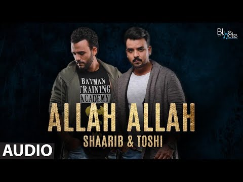 Allah Allah - Audio |Shaarib & Toshi | Romantic Song