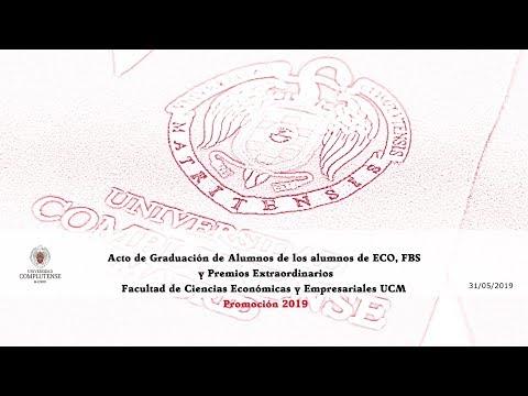 Acto De Graduación Del Grado  ECO, FBS De La Facultad De Ciencias Económicas Y Empresariales UCM