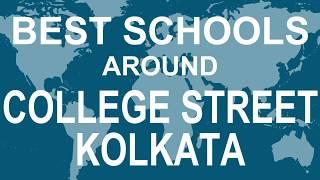 Best Schools around College Street Kolkata   CBSE, Govt, Private, International | Vidhya Clinic