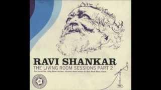 Ravi Shankar - Raga Bhairavi - The Living Room Sessions Part 2 - Jan 2012