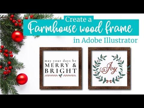Make A Farmhouse Wood Frame Sign And Mockup Image In Adobe Illustrator