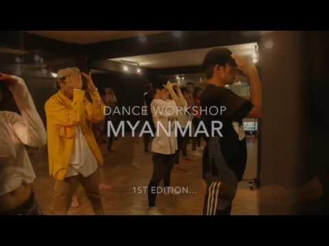 Dance Workshop Myanmar 1st Edition ... Hip Hop Class by SMART ..