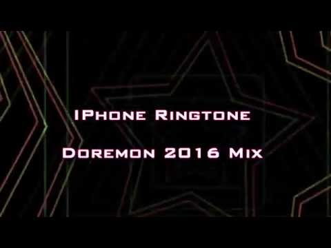 I phone Ringtone Doremon 2016 Mix