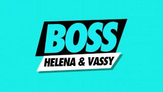HELENA & Vassy - BOSS (Cover Art)