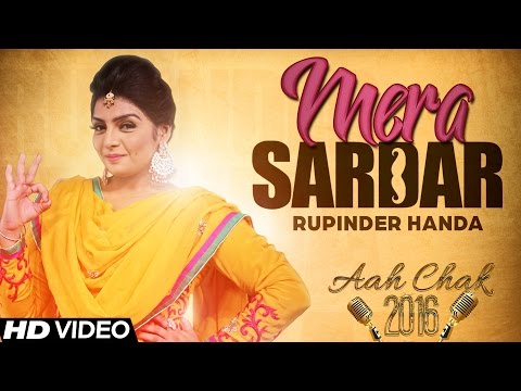 Rupinder Handa - Mera Sardar | Full Video | Aah Chak 2016