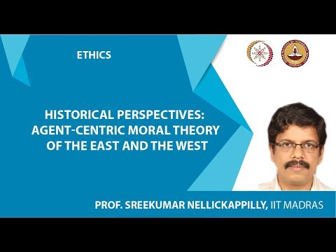 3. ETHICS: Module 1 UNIT 3, by Prof. Sreekumar Nellickappilly, IIT Madras