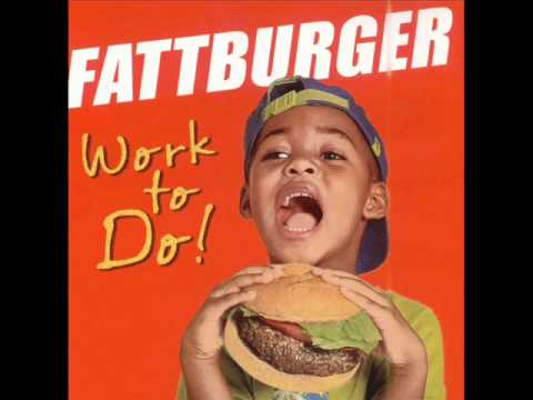 Fattburger  -  I'm Just Sayin'