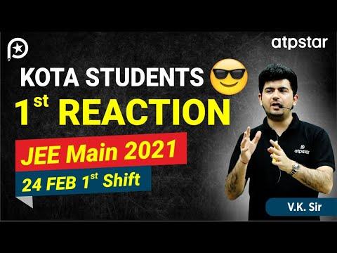 Kota Student 1st reaction | JEE Main 2021 | 24 feb 1st slot | Vineet Khatri