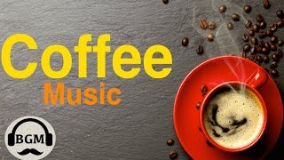 CAFE MUSIC - Bossa Nova & Jazz Instrumental Music - Background Music For Relax, Work, Study