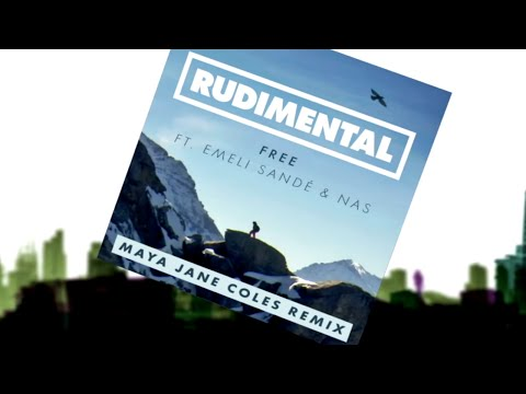 Rudimental - Free ft. Emeli Sandé (Maya Jane Coles Remix) [Official]