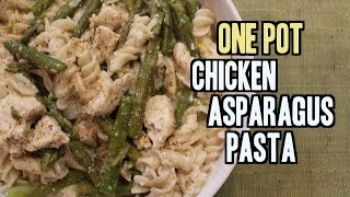 One Pot Creamy Chicken Asparagus Pasta