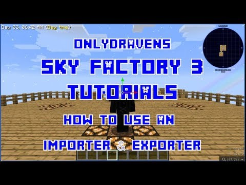 Minecraft - Sky Factory - How to Use an Importer and Exporter with Refined  Storage