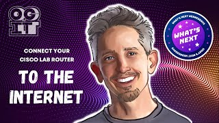 Connect your Cisco Lab Router to the Internet Now