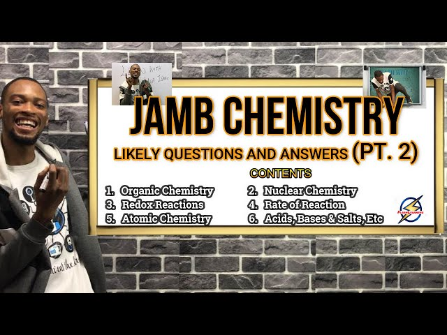 Jamb 2022 Chemistry Likely Questions And Answers (Pt.  2)