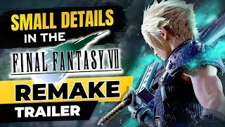 Small Details You Missed In The Final Fantasy 7 Remake Trailer