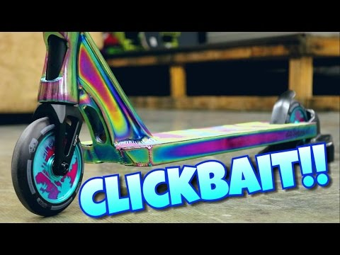 CLICKBAIT CUSTOM SCOOTER BUILD! TANNER FOX WHEELS!