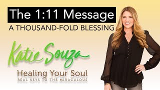 ep. 87 - The 1:11 Message - A Thousand-Fold Blessing!!