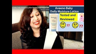 Aveeno Baby Lotion Review |Best Baby Lotion for Summers in India |SmilesnBurps