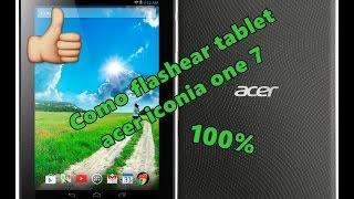 Скачать Como Flashear Tablet Acer Iconia One 7 B1 730 100