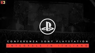 Conferenza Sony PlayStation E3 2018 commentata in italiano!