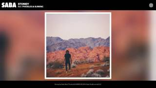 Saba - Stoney feat. Phoelix & BJRKNC (Audio)