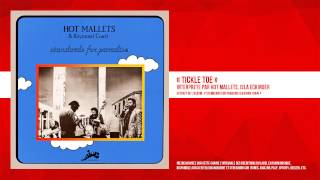 « Tickle Toe » - Hot Mallets, Isla Eckinger - Remasterisé