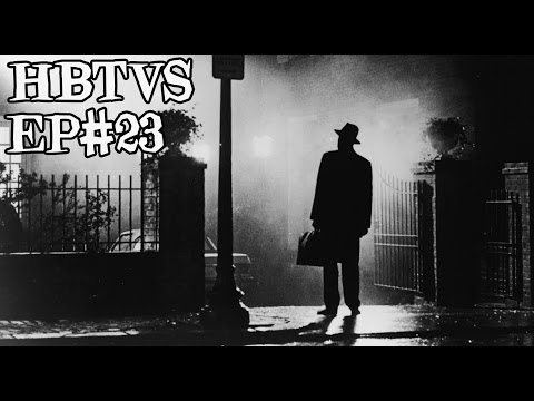 HBTVS Podcast Episode 23: The Exorcist