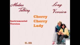 Modern Talking-Cheri Cheri Lady Long Version