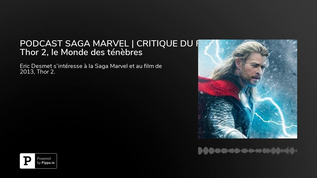 SAGA MARVEL | Thor 2 le monde des ténèbres | L'émission cinéma | CinéMaRadio