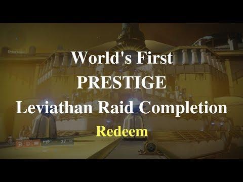 World's First Prestige Leviathan Raid Completion {Redeem}