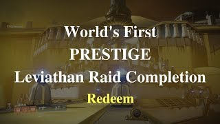 World's First Prestige Leviathan Raid Completion {Redeem}