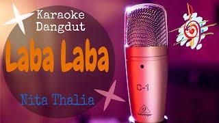 Download Mp3 Karaoke Dangdut Laba-laba - Nita Thalia || Cover Dangdut No Vocal