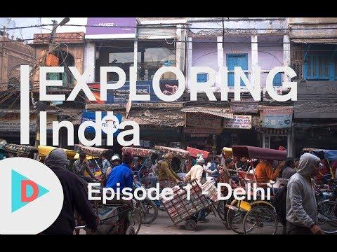 DCTV | India Documentary Episode 1: Delhi