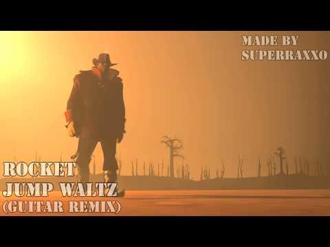 Raxxo - Rocket Jump Waltz (Guitar Remix)