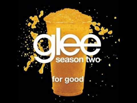 Glee - For Good (Lyrics)