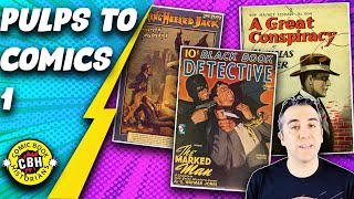 Episode 3+4. (FullVideo) The Influence of Early Pulp Fiction on Comic Books by Alex Grand