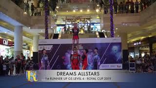 DREAMS ALLSTARS - 1st RUNNER UP GS LV 6   ROYAL CUP 2019