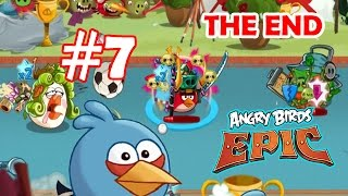 Angry Birds Epic: THE END Part-7 (Epic Sports Tournament) Final Boss Fight + Golden Cloud Castle