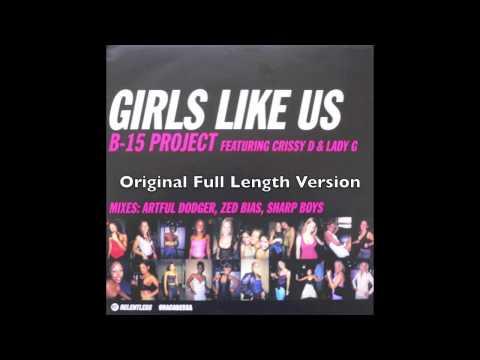 B-15 Project - Girls Like Us - Original Mix (UK Garage)