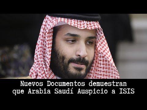 Nuevos Documentos demuestran que Arabia Saudí Auspicio a ISIS