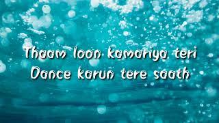 Kamariya re thari Kamariya (lyrics)- Mitron movie,Darshan Raval,Ikka