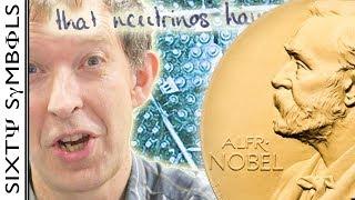 Neutrino Nobel Prize - Sixty Symbols
