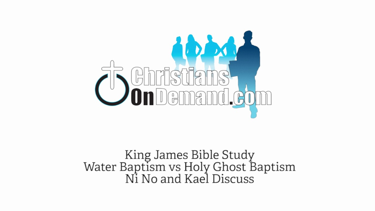 king james bible study on the holy ghost baptism [ 1280 x 720 Pixel ]