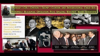 Whitney Webb on Mossad | CIA | Epstein | Trump | Clinton & Int'l Pedophile Blackmail Operat