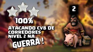 COMO ATACAR CV7 E CV8 DE CORREDORES NIVEL 2 NA GUERRA - clash of clans