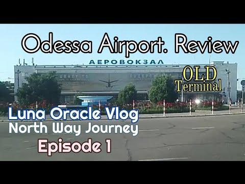 Снова в путь. Обзор Аэропорта Одессы. Odessa Airport. Luna Oracle - North Way Journey. Episode 1